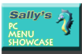Select this button for Sally's PC Menu Showcase