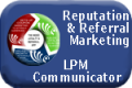 Read More About Reputation & Referral Marketing with the LPM Communica
