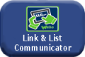 Read More About our Link & List Communicator